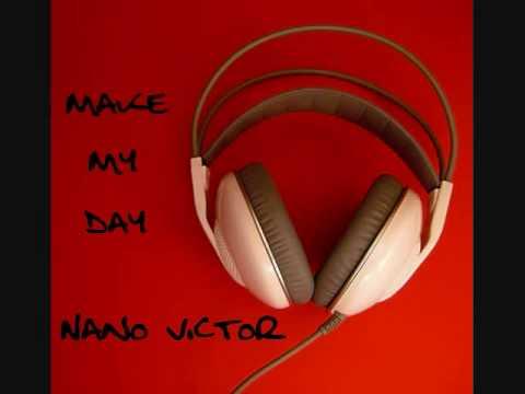 Nano Victor - Make My Day (Radio Edit)