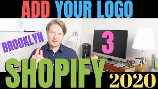 How To Add A Logo On Shopify (Part 3) - Shopify Brooklyn Theme Tutorial For Beginners 2020