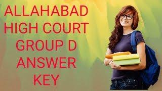 #AHC# ALLAHABAD HIGH COURT! GROUP D/GETAJOB!get a job! Answer key