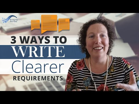 3 Ways To Write Clearer Requirements