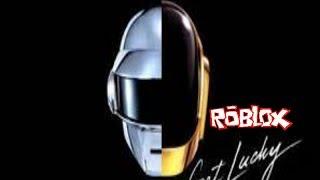 Get Lucky-Daft Punk Roblox Lyrics