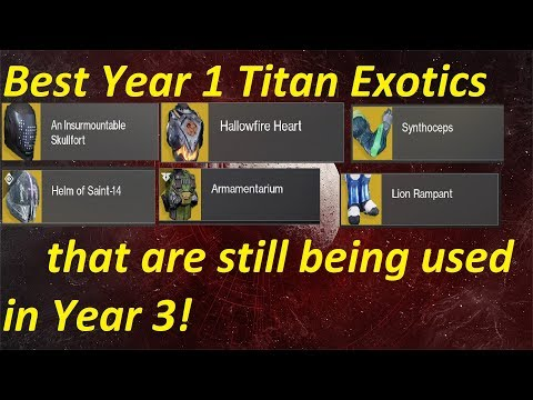 Best (Year 1) Titan Exotics  That Are STILL Used In Year 3!