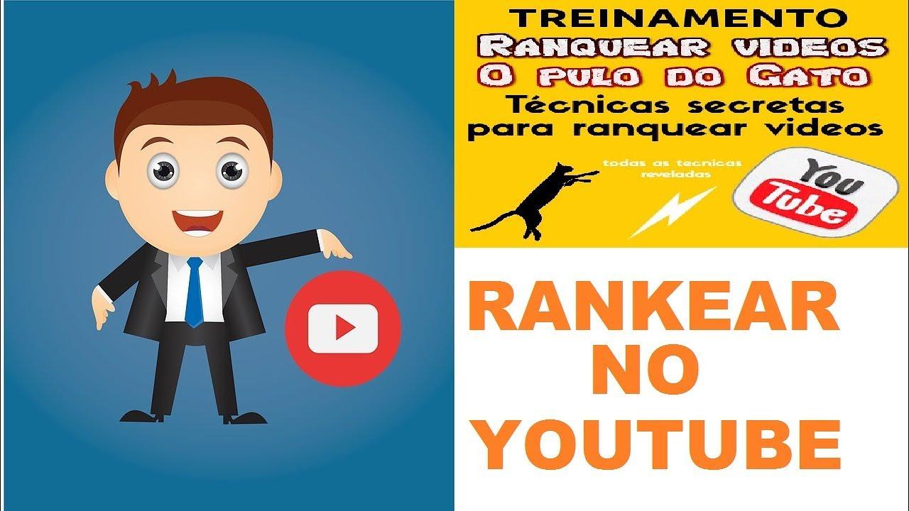 Aprenda Como Rankear Seu Vídeo No Youtube CURSO Ranqueamento De Vídeos No Youtube O Pulo do Gato
