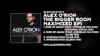 Alex O'Rion featuring Cornelis van Dijk - Rise Up Again (Club Mix)