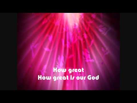 How Great Is Our God - Chris Tomlin Karaoke with lyrics