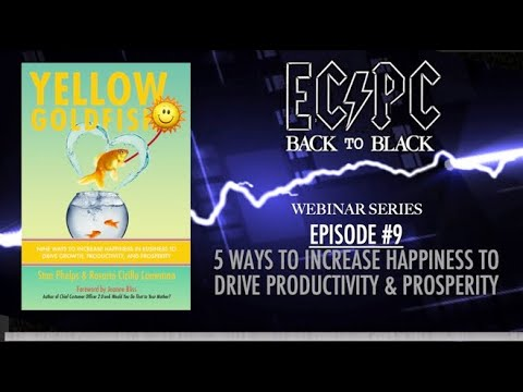 Download Back to Black Webinar Series - Episode #9 - 5 Ways to Increase Happiness to Drive Prosperity
