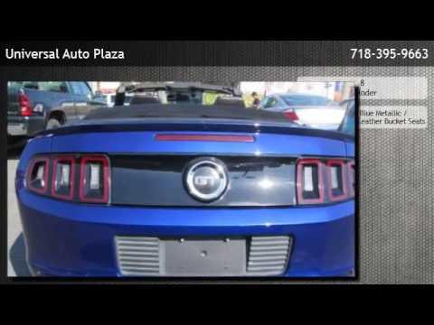 Universal Auto Plaza >> 2013 Ford Mustang Gt Premium Bushwick Youtube