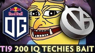 OG 200 IQ bait — BEST TECHIES of Dota on TI9