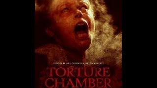TORTURE CHAMBER - (Official Trailer)