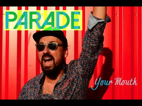 PARADE -  Your Mouth (Single)