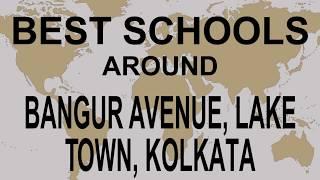 Best Schools around Bangur Avenue, Lake Town, Kolkata   CBSE, Govt, Private | Total Padhai