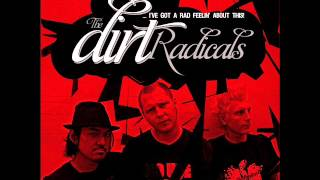 The Dirt Radicals - Pack Your Bags
