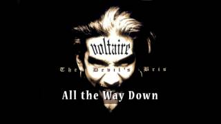 Watch Voltaire All The Way Down video