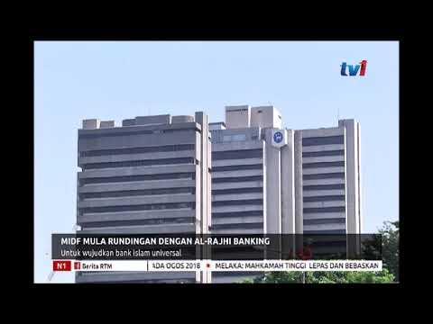 N1 - MIDF MULA RUNDINGAN DENGAN AL RAJHI BANKING UNTUK WUJUDKAN BANK ISLAM UNIVERSAL [10 JAN 2019]