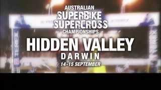Extreme Entertainment! - ASBK & Australian Supercross Hidden Valley Darwin
