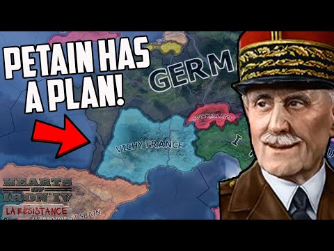 What If Vichy France Won WW2?! HOI4 La Resistance (Hearts Of Iron 4)