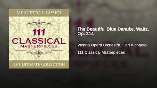 The Beautiful Blue Danube, Waltz, Op. 314