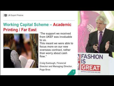 UKTI - Case Study: UK Export Finance working with business to increase UK Exports