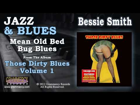Bessie Smith - Mean Old Bed Bug Blues