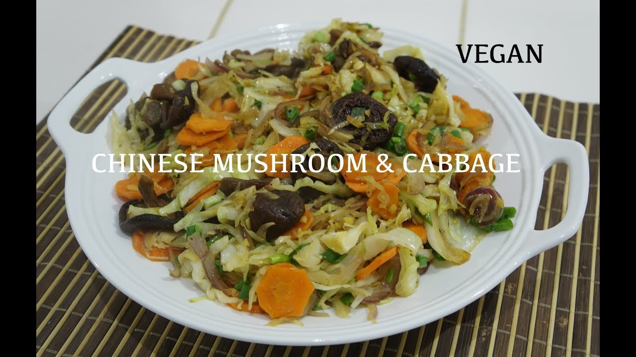 Chinese Vegan Veg Mushroom Cabbage With Ginger Recipe Youtube