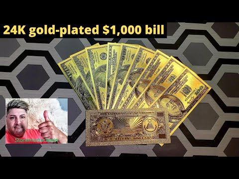 24- K Gold Plated $1,000 Bill Plus Hundred Dollar Bills Must Watch Amazing