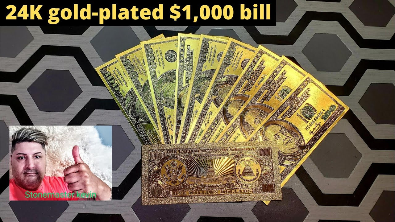 Download 24- k gold plated $1,000 bill plus hundred dollar bills must watch Amazing