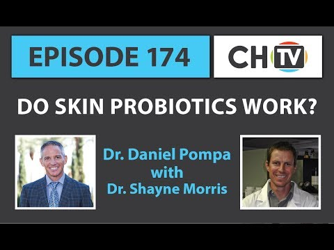 Do Skin Probiotics Work? - CHTV 174