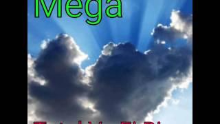 Mega - Totul Va Fi Bine