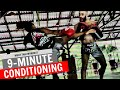 9-Minute Muay Thai Conditioning Workout