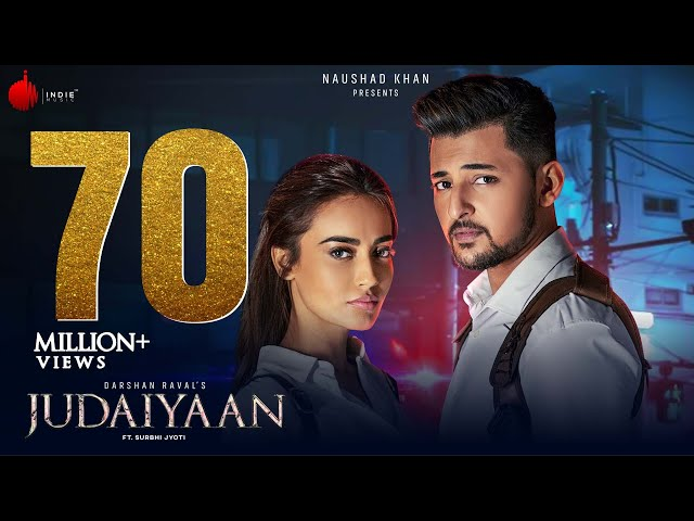 Judaiyaan - Official Music Video | Darshan Raval | Shreya Ghoshal | Surbhi Jyoti | Indie Music Label