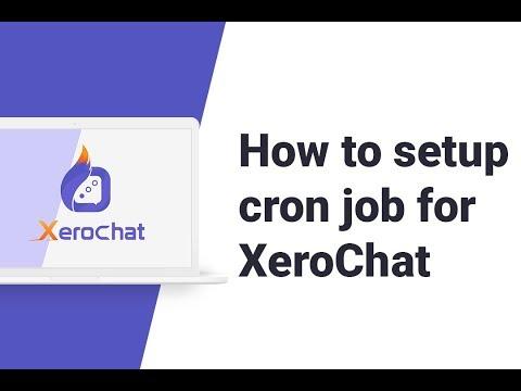 how-to-setup-cron-job-for-xerochat