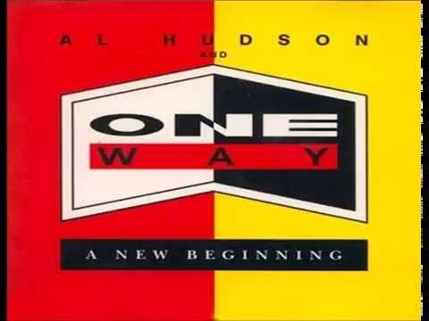 Al Hudson & One Way =  Say You Will