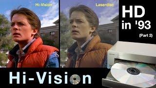 Hi-Vision Laserdisc - HD in '93 (Part 2)