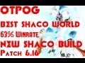 BEST OTP - BEST SHACO WORLD - KOREAN CHALLENGER 6.16
