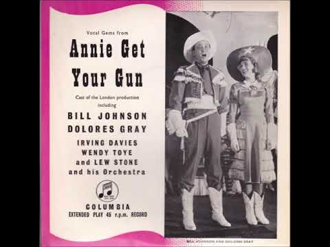 Irving Davies, Wendy Toye, Dolores Gray And Bill Johnson – Annie Get Your Gun Medley
