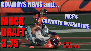COWBOYS NEWS & MCF's COWBOYS INTERACTIVE MOCK DRAFT 3.75: Watch The Players You Chose In Action!!! thumbnail