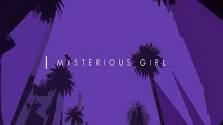 Rowen Reecks, Nathaniel - Mysterious Girl (Official Lyric Video)