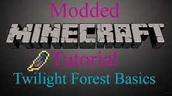Modded Minecraft Tutorial - Twilight Forest Basics
