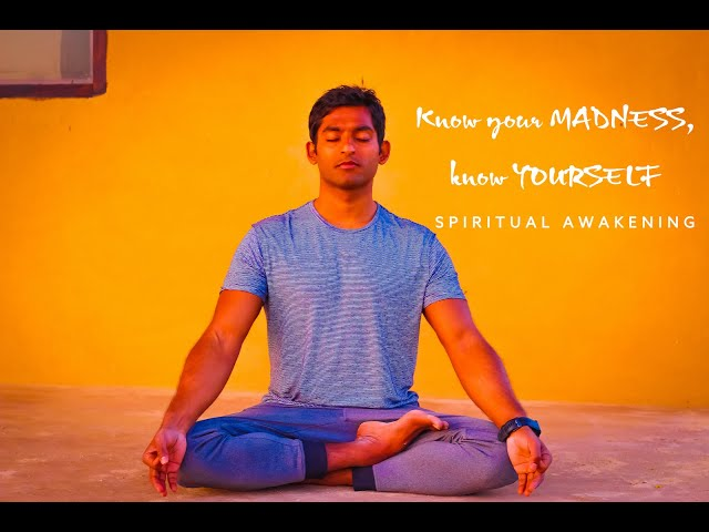 Know your MADNESS, Know YOURSELF | Spiritual Insights