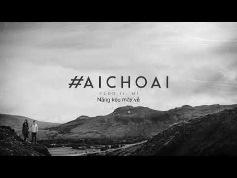 Karaoke #Aichoai | Beat chuẩn | By Fish | New Tas Lyrics