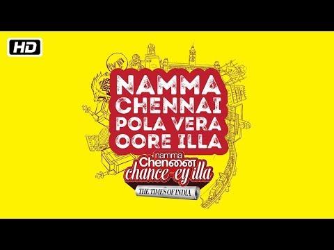 Namma Chennai Chancey illa  | The Times of India