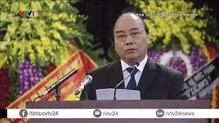 Thủ tướng Nguyễn Xuân Phúc: Sự ra đi của nguyên Chủ tịch nước Lê Đức Anh là tổn thất to lớn | VTV24