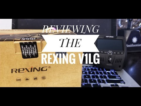 Rexing V1LG Unboxing and Review - HD 2 CH Dash Cam