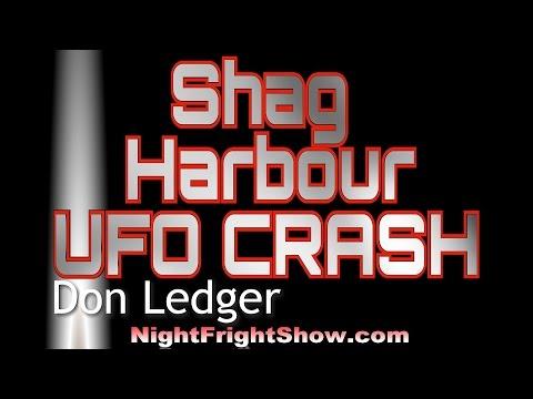 UFO Crash Shag Harbour Canada's Roswell video Don Ledger Nova Scotia Canada Night Fright Show