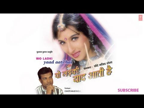 Martaba Naam Aur Izzat Full Song  Wo Ladki Yaad Aati Hai  Chhote Majid Shola Songs