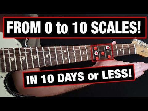 From 0 to 10 Scales in 10 Days (GUARANTEED!)