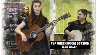 Izzie Walsh FSA Green Room Session