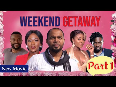 Download WEEKEND GETAWAY! FULL NIGERIAN MOVIE PART 1 - CLASSIC MULTI-AWARD WINING NOLLYWOOD BLOCKBUSTER
