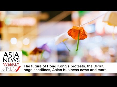 Hong Kong protests' future, North Korea hogs headlines, Asian biz news and more