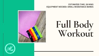 SMALL RESISTANCE BAND FULL BODY WORKOUT!
